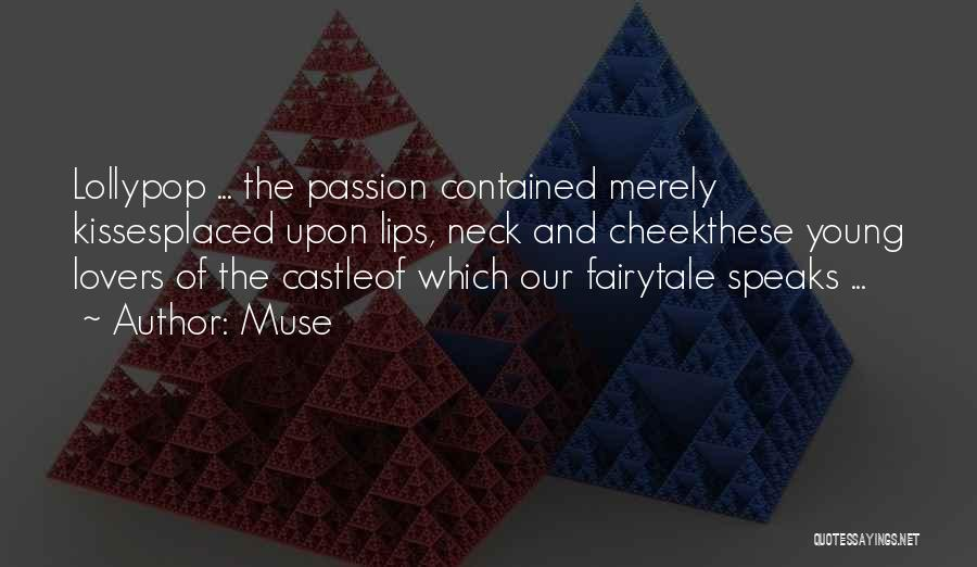 Candy And Love Quotes By Muse