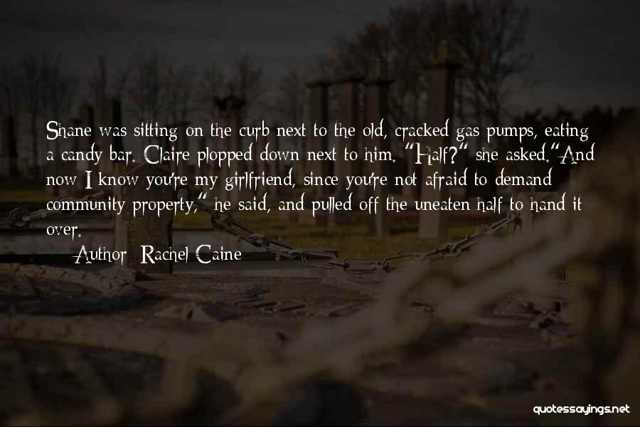 Candy And Love Quotes By Rachel Caine