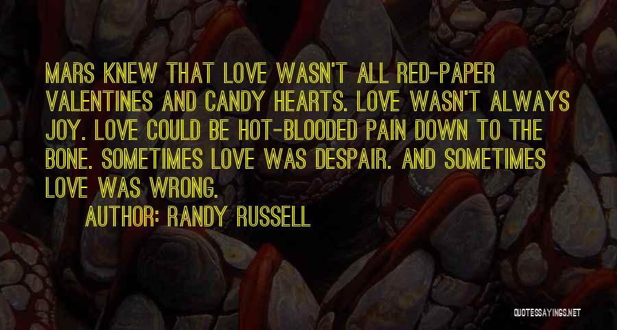 Candy And Love Quotes By Randy Russell
