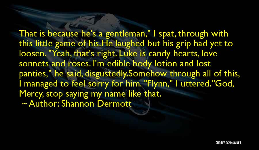 Candy And Love Quotes By Shannon Dermott