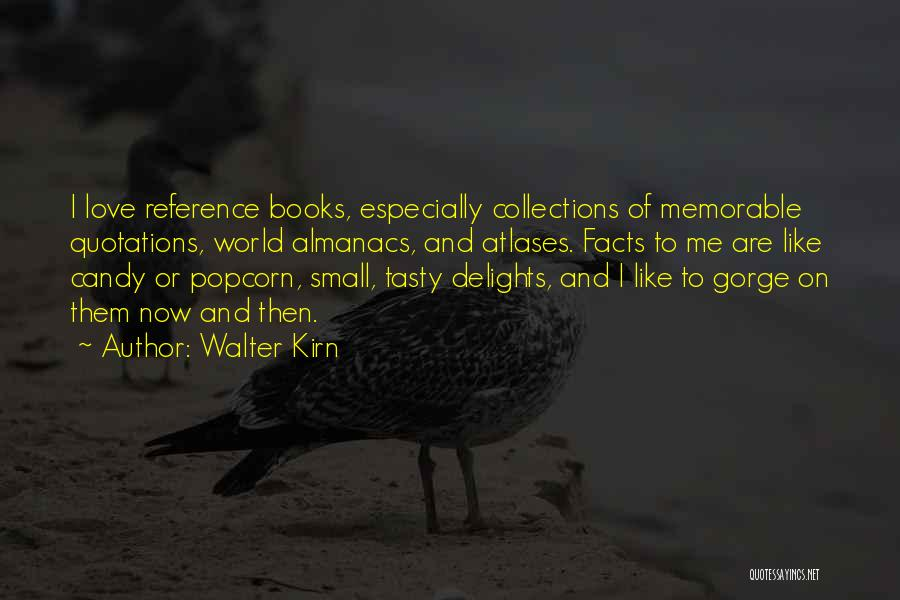 Candy And Love Quotes By Walter Kirn