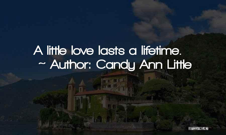 Candy Ann Little Quotes 721322