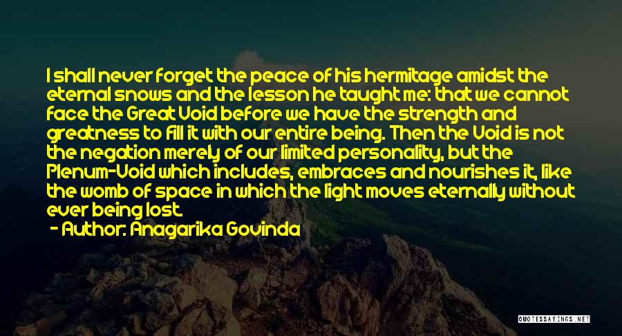 Cannot Forget Quotes By Anagarika Govinda