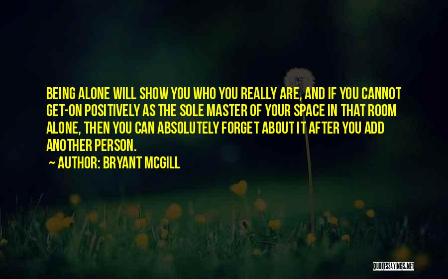 Cannot Forget Quotes By Bryant McGill
