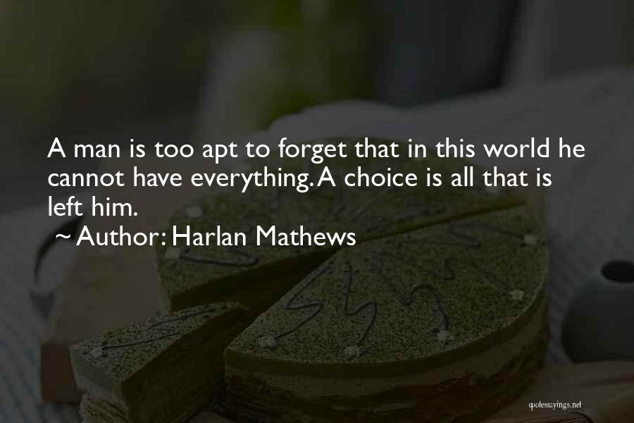 Cannot Forget Quotes By Harlan Mathews