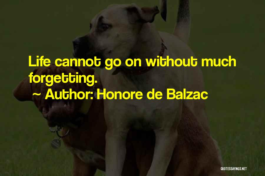 Cannot Forget Quotes By Honore De Balzac