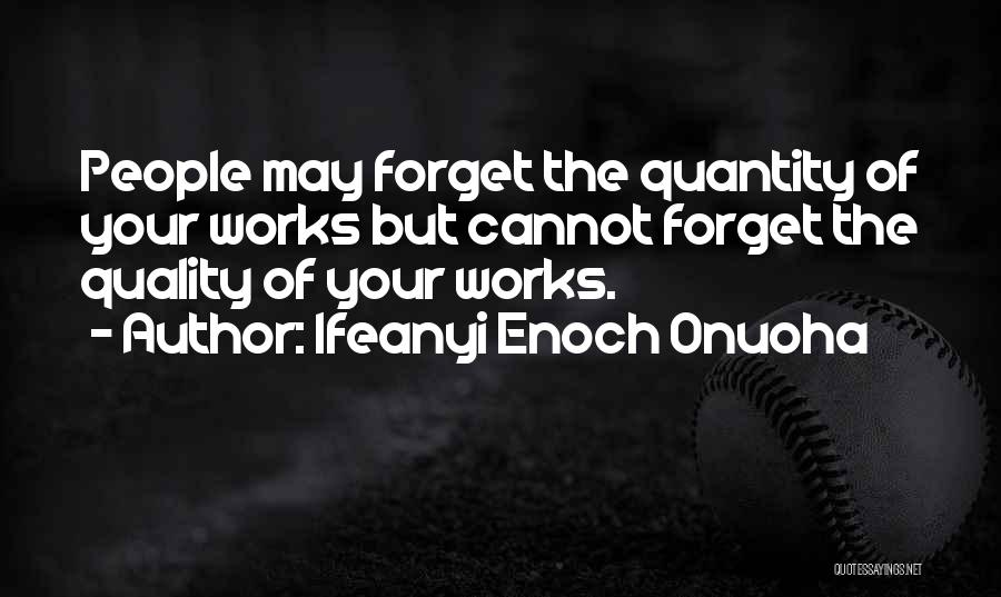 Cannot Forget Quotes By Ifeanyi Enoch Onuoha