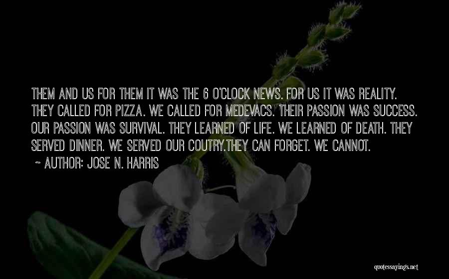 Cannot Forget Quotes By Jose N. Harris