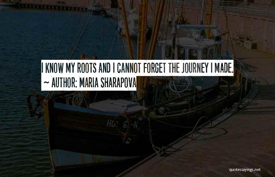 Cannot Forget Quotes By Maria Sharapova