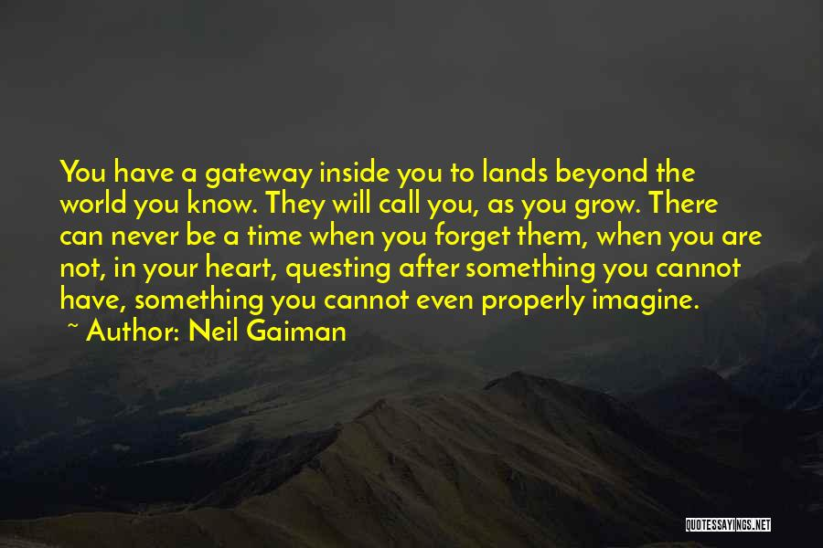 Cannot Forget Quotes By Neil Gaiman