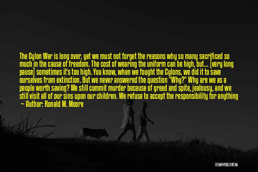 Cannot Forget Quotes By Ronald M. Moore