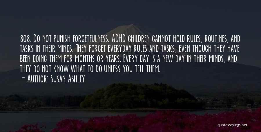 Cannot Forget Quotes By Susan Ashley