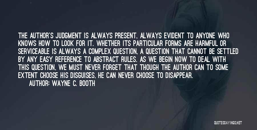 Cannot Forget Quotes By Wayne C. Booth