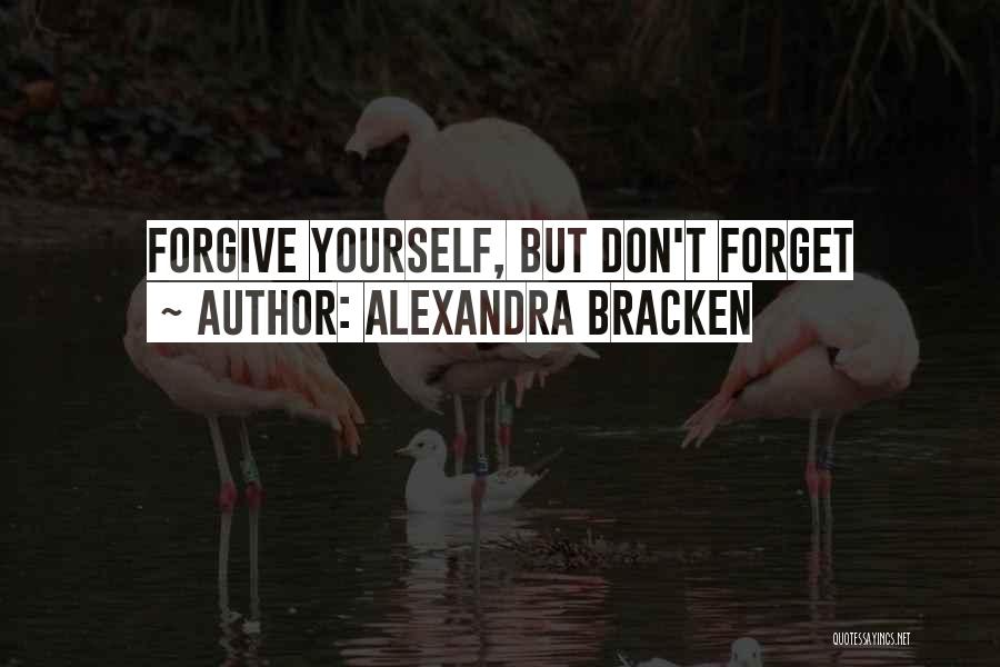 Cannot Forgive Myself Quotes By Alexandra Bracken