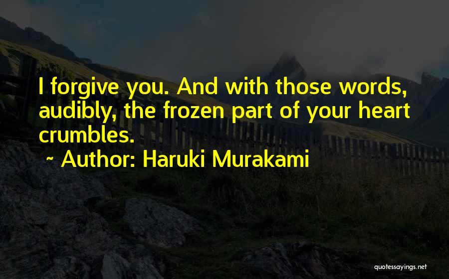 Cannot Forgive Myself Quotes By Haruki Murakami
