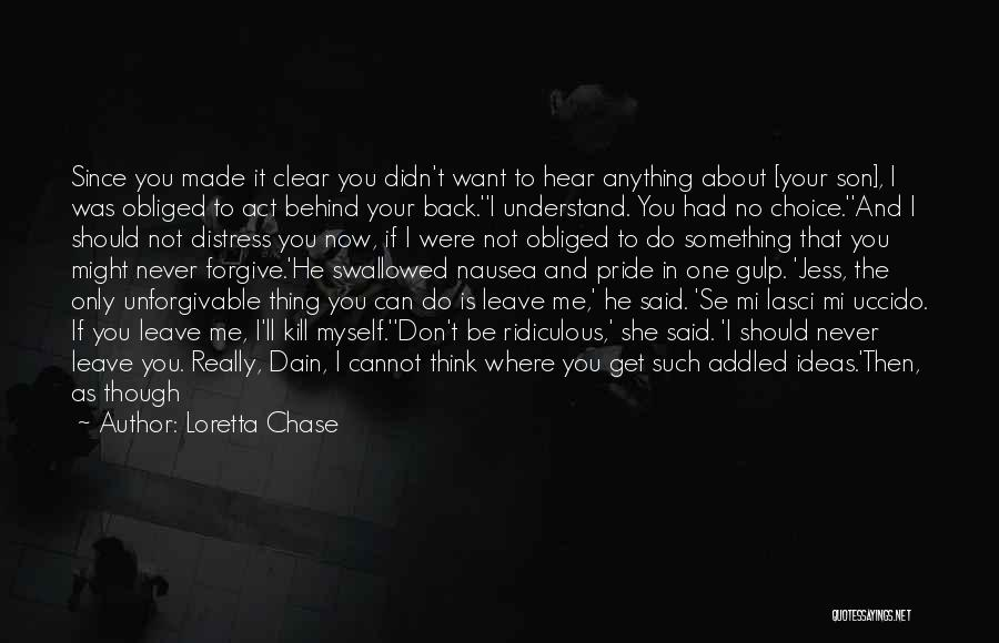 Cannot Forgive Myself Quotes By Loretta Chase