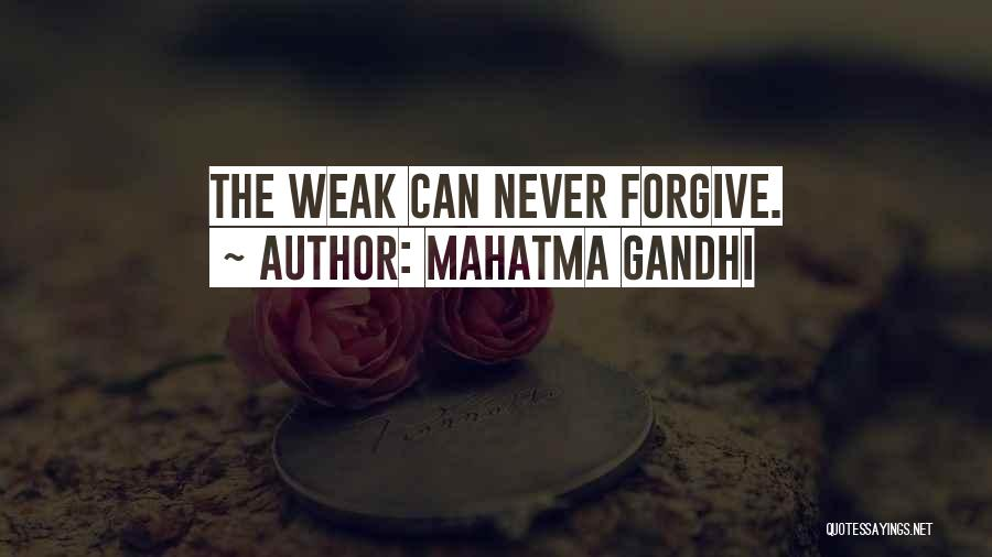 Cannot Forgive Myself Quotes By Mahatma Gandhi