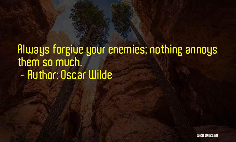 Cannot Forgive Myself Quotes By Oscar Wilde