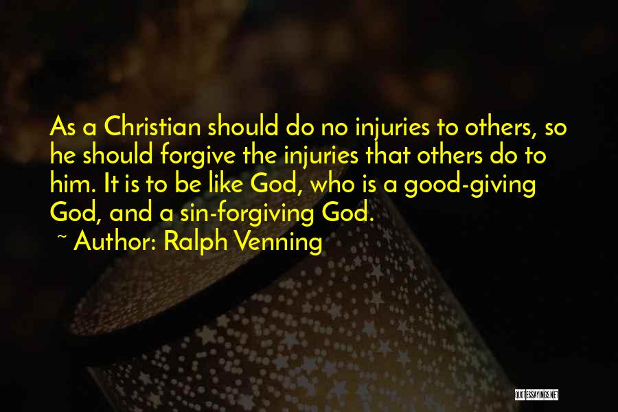 Cannot Forgive Myself Quotes By Ralph Venning