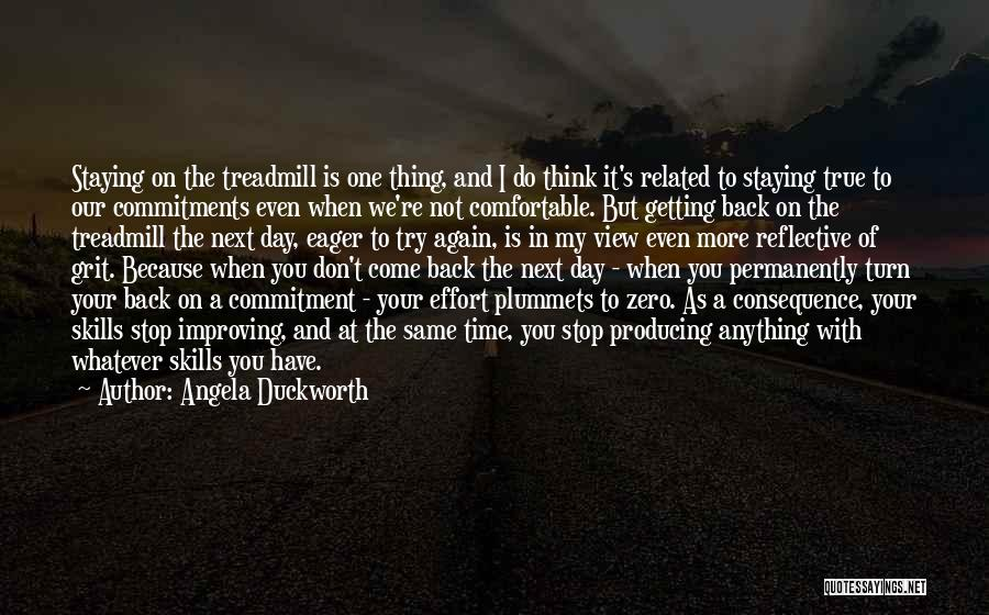 Cannot Turn Back Time Quotes By Angela Duckworth