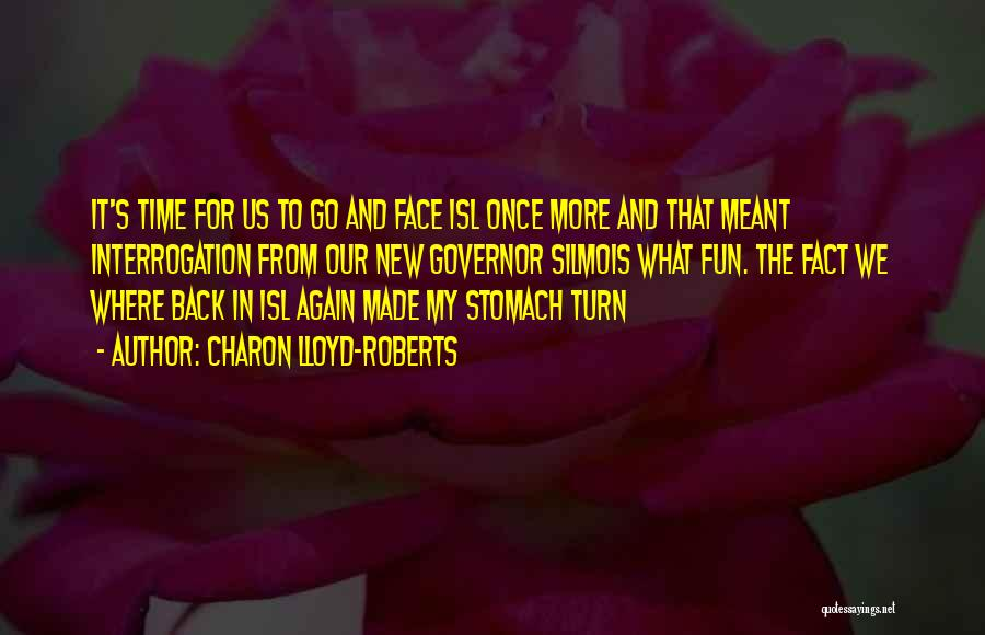 Cannot Turn Back Time Quotes By Charon Lloyd-Roberts