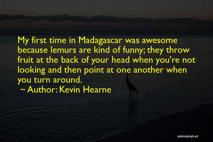 Cannot Turn Back Time Quotes By Kevin Hearne