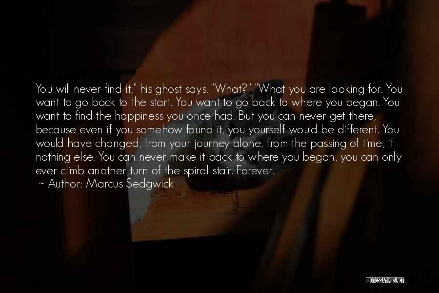 Cannot Turn Back Time Quotes By Marcus Sedgwick