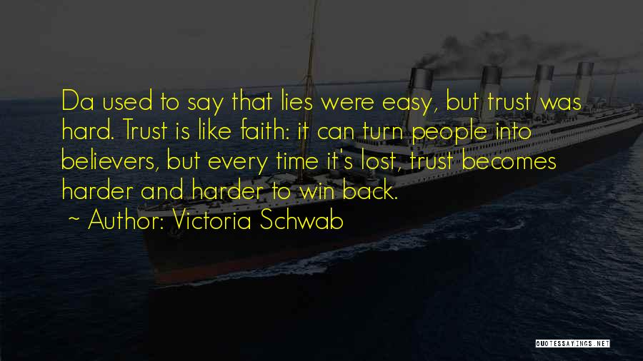 Cannot Turn Back Time Quotes By Victoria Schwab