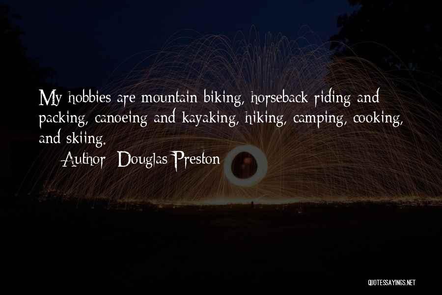 Canoeing Quotes By Douglas Preston