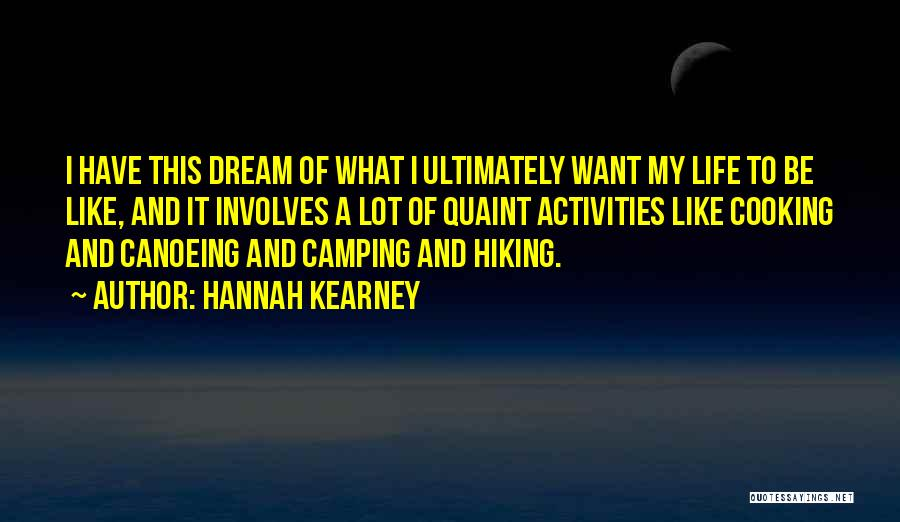 Canoeing Quotes By Hannah Kearney