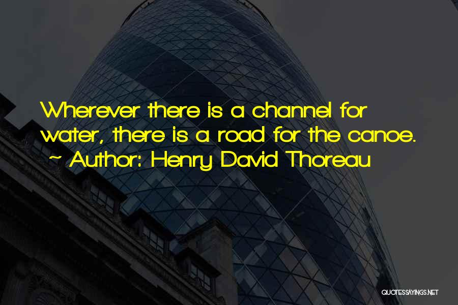 Canoeing Quotes By Henry David Thoreau