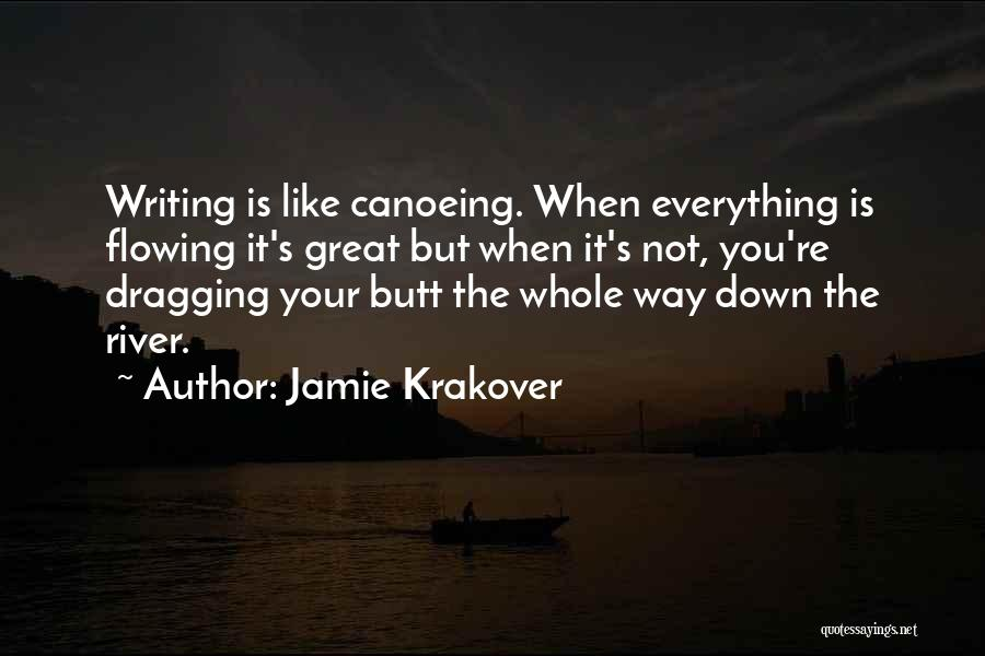 Canoeing Quotes By Jamie Krakover