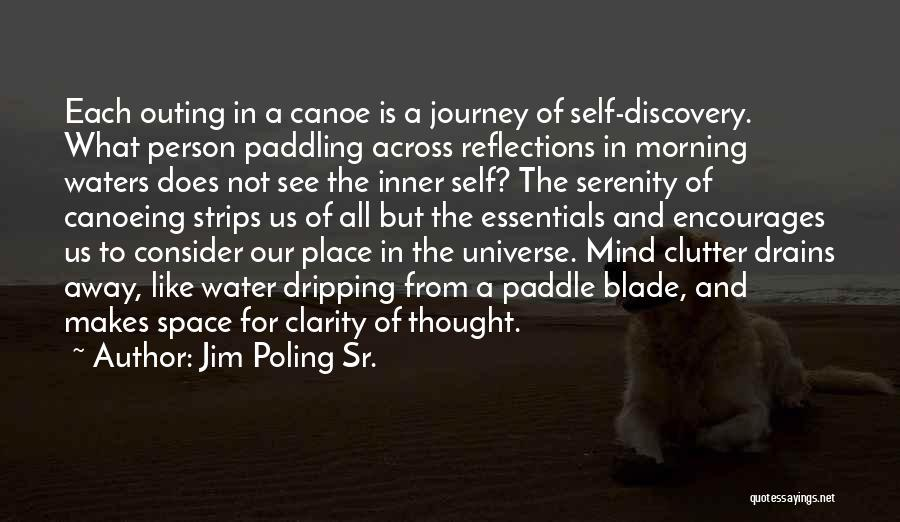 Canoeing Quotes By Jim Poling Sr.