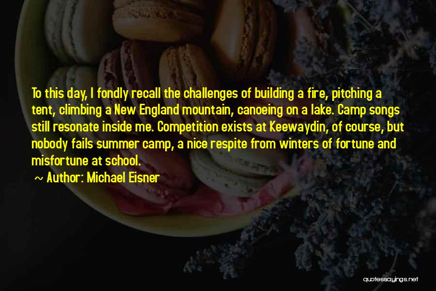 Canoeing Quotes By Michael Eisner