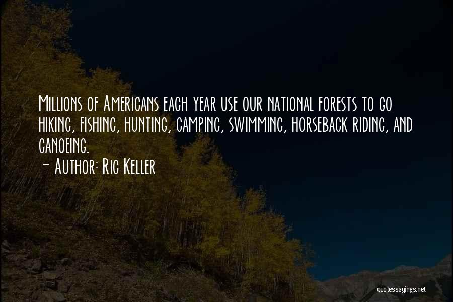 Canoeing Quotes By Ric Keller