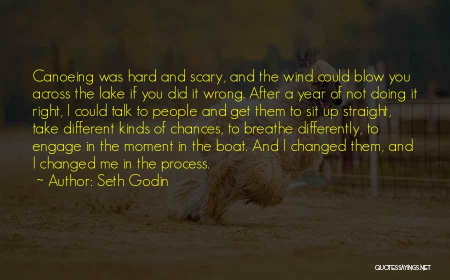 Canoeing Quotes By Seth Godin