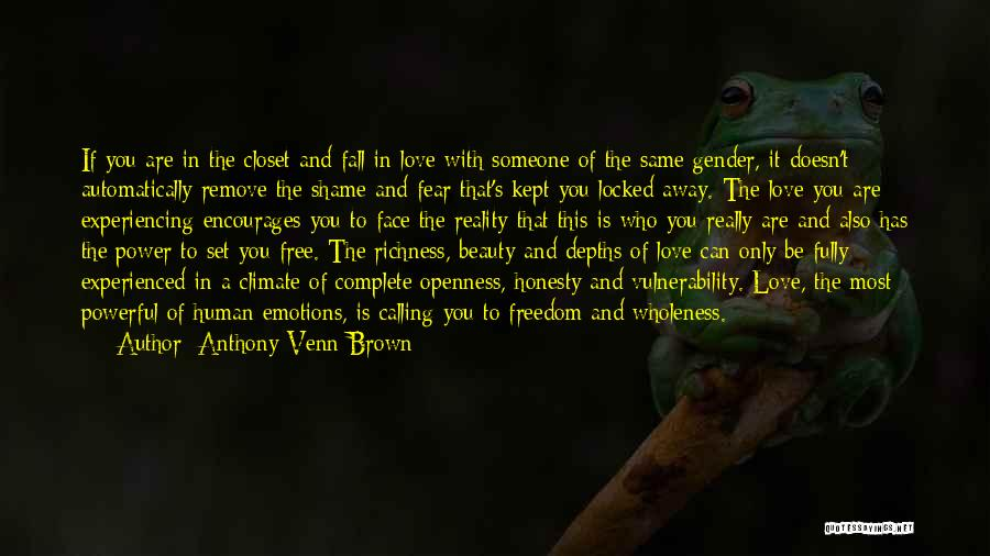 Can't Be With Someone You Love Quotes By Anthony Venn-Brown