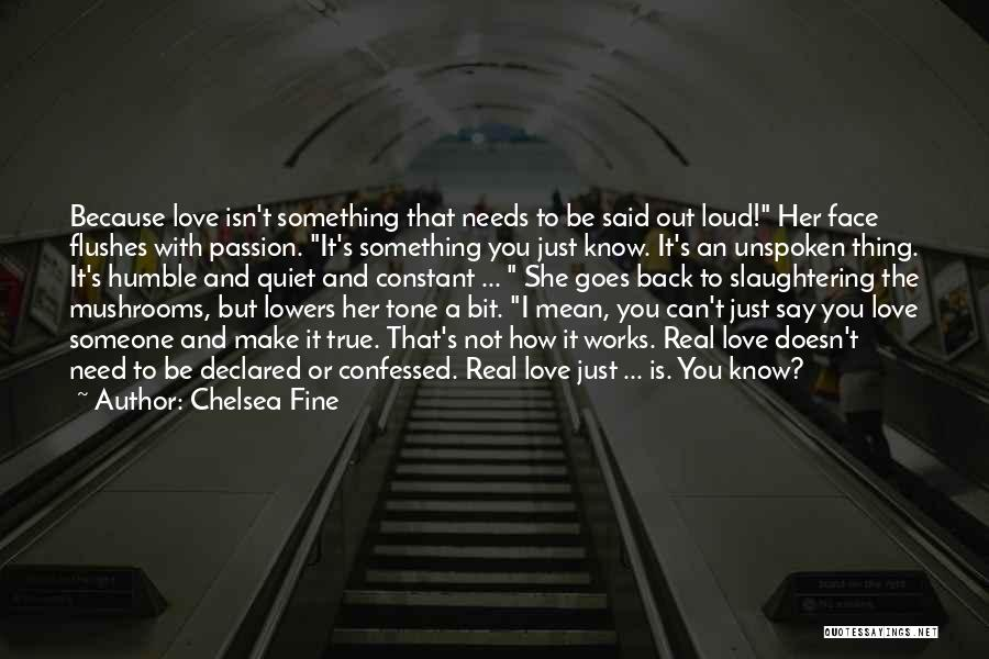 Can't Be With Someone You Love Quotes By Chelsea Fine