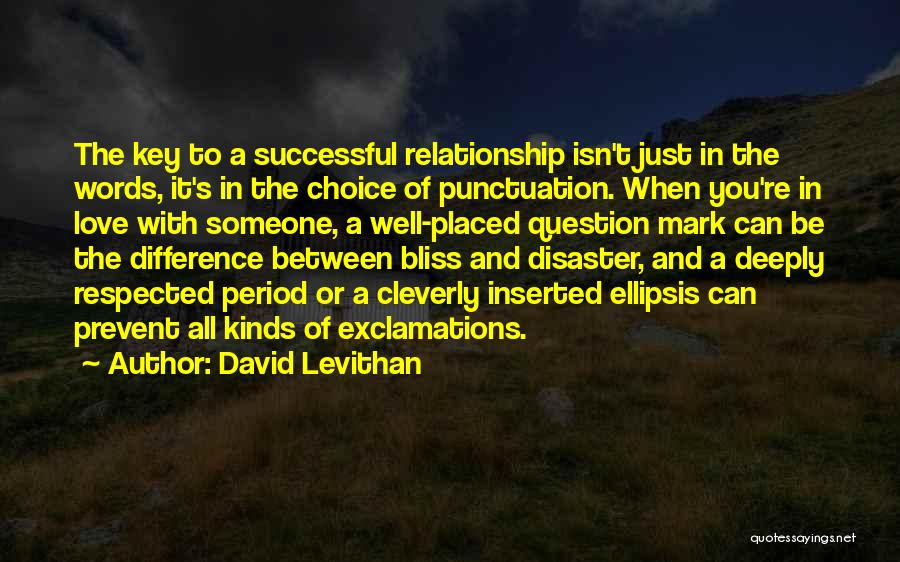 Can't Be With Someone You Love Quotes By David Levithan