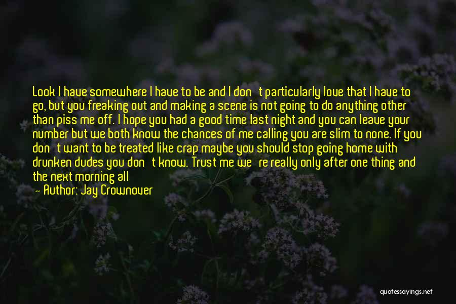 Can't Be With Someone You Love Quotes By Jay Crownover