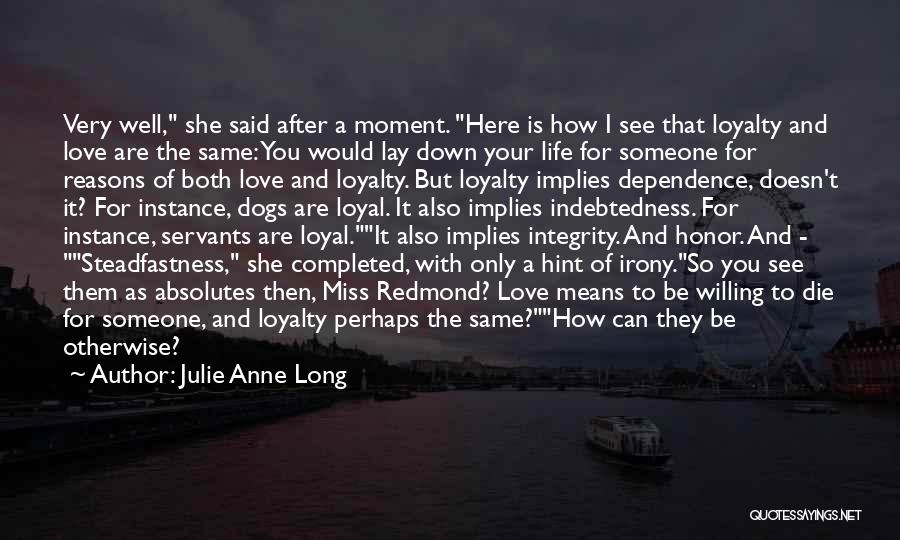 Can't Be With Someone You Love Quotes By Julie Anne Long