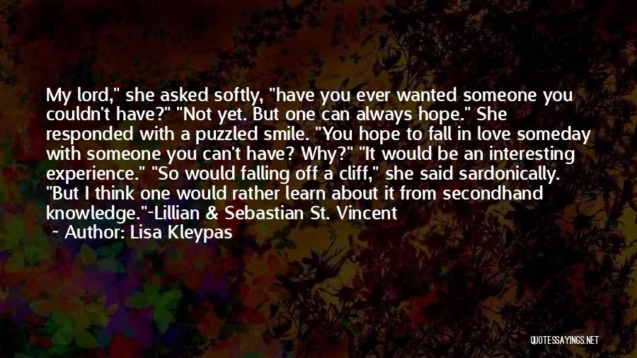 Can't Be With Someone You Love Quotes By Lisa Kleypas