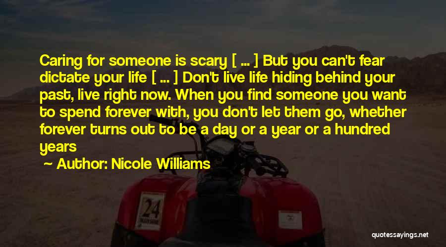 Can't Be With Someone You Love Quotes By Nicole Williams