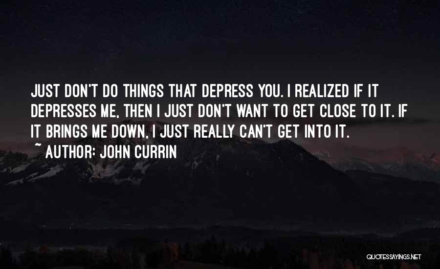 Top 57 Quotes Sayings About Cant Bring Me Down