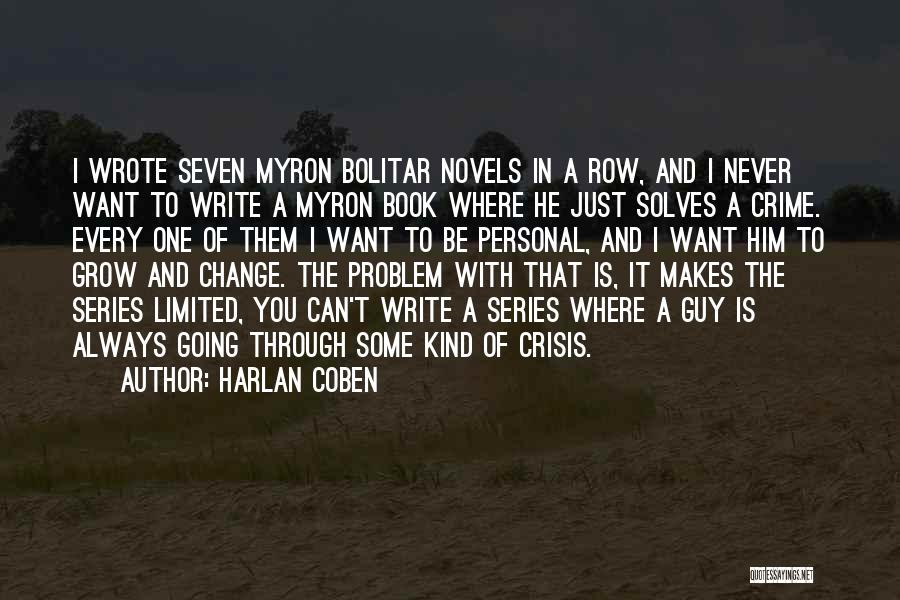 Can't Change Him Quotes By Harlan Coben