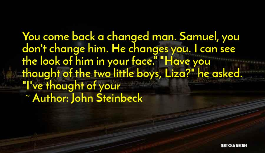 Can't Change Him Quotes By John Steinbeck