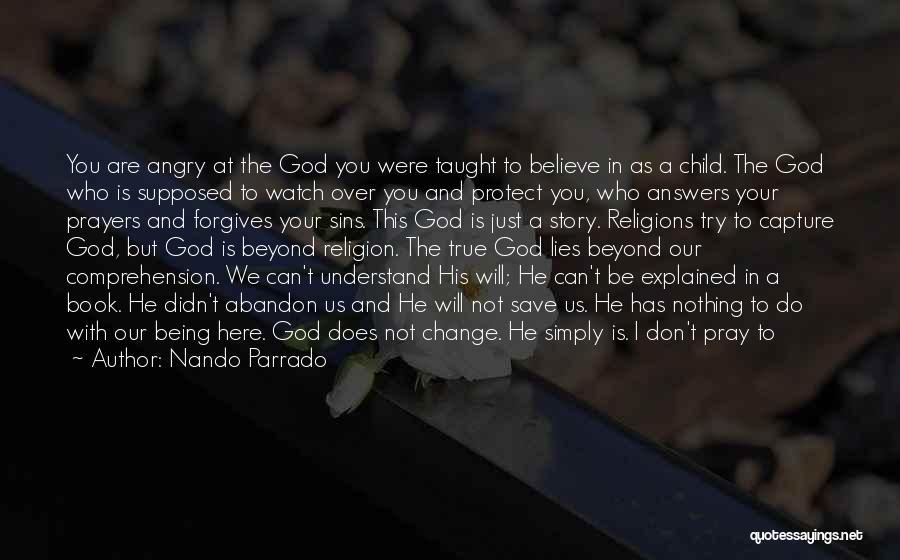 Can't Change Him Quotes By Nando Parrado