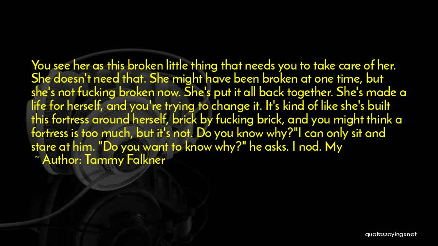 Can't Change Him Quotes By Tammy Falkner