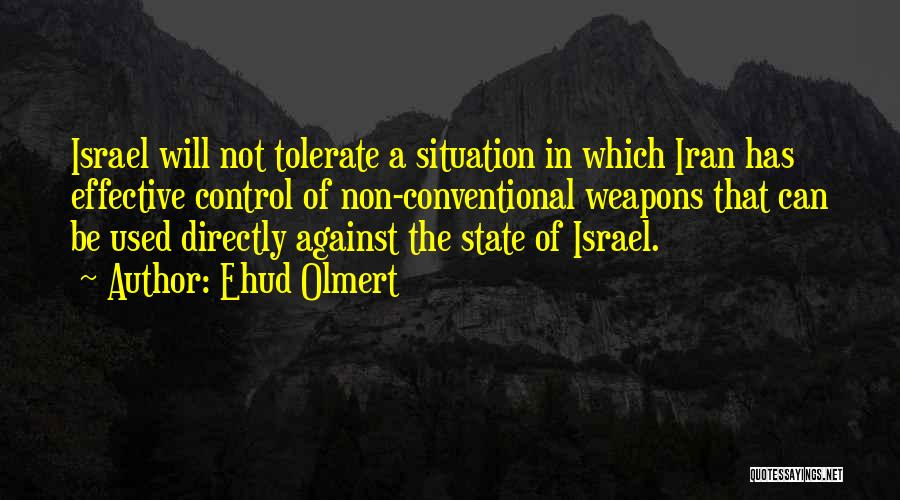 Can't Control The Situation Quotes By Ehud Olmert