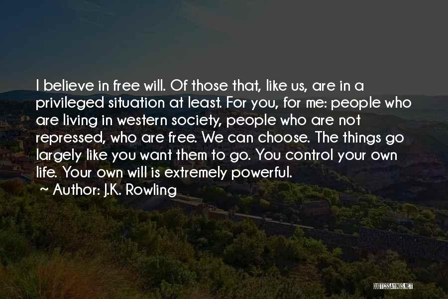 Can't Control The Situation Quotes By J.K. Rowling